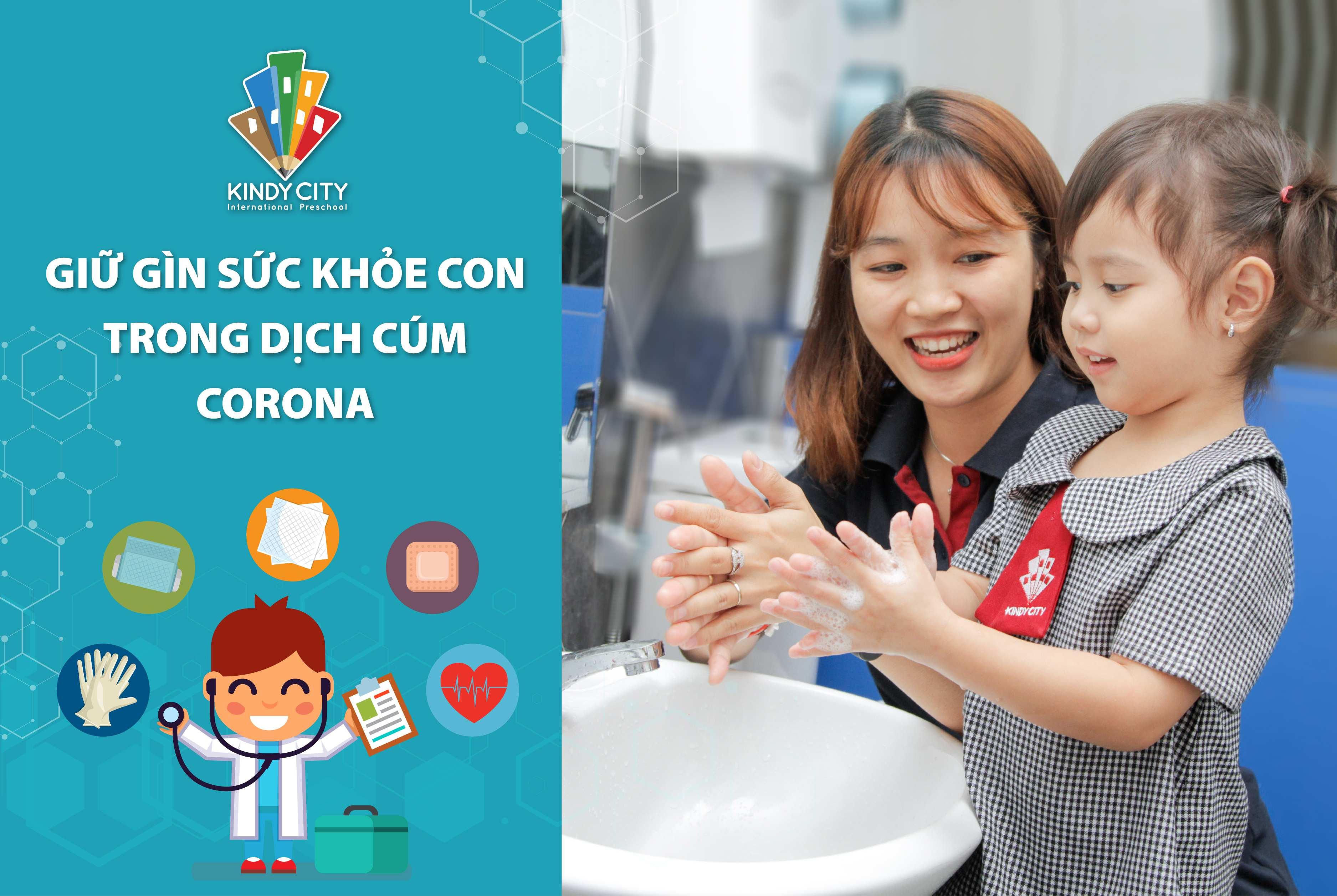 Giữ gìn sức khỏe con trong dịch Cúm Corona